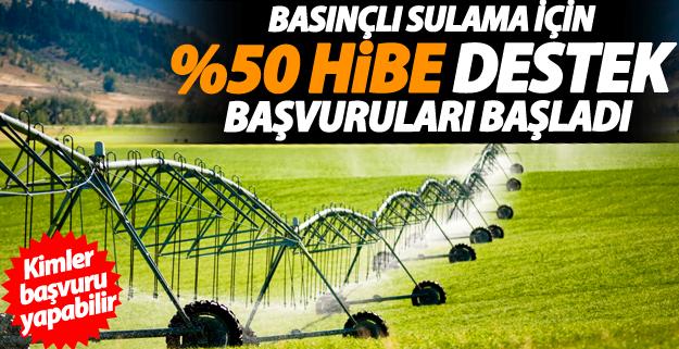 2019 yılı %50 hibeli sulama desteği